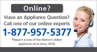 Plesser's Appliances Call 877-957-5377