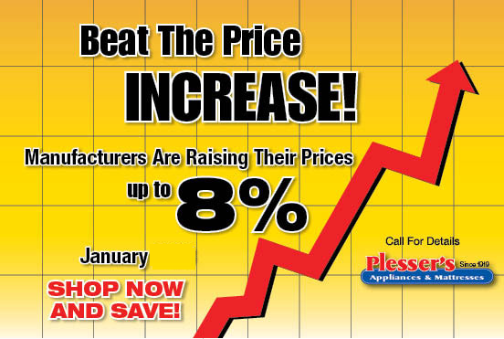 Shop Now Beat The Price Increase - Plessers Appliances & Electronics