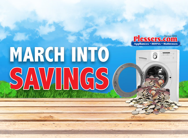 March Savings! new promotions - Plessers Appliances & Electronics