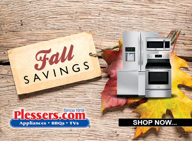 Fall is here Save Now! - Plessers Appliances & Electronics
